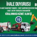 15 Adet Akaryakıt Tankeri, 2 Adet Kamyon Üzeri Hiyap Vinç ve 2 Adet Lastik Tekerlekli Ekskavatör Kiralanması Hizmet Alım İşi