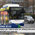 Ankaralılar Türkiye'nin İlk Dönüştürülmüş Elektrikli Otobüsünü Kullanacak 5