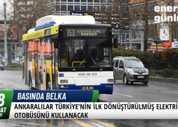 Ankaralılar Türkiye'nin İlk Dönüştürülmüş Elektrikli Otobüsünü Kullanacak 1