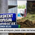 Ankara Büyükşehir Çimden Gübre Üretimine Başladı 5