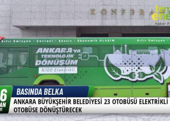 Ankara Büyükşehir Belediyesi, 23 Otobüsü Elektrikli Otobüse Dönüştürecek 10