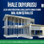 Çelik Konstrüksiyonlu Araç Şantiye Binası Temini Mal Alım İşi 3